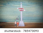 divorce and family. signpost on ... | Shutterstock . vector #785473093