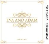 vintage wedding card design... | Shutterstock .eps vector #785481157