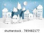 views of housing in winter.... | Shutterstock .eps vector #785482177
