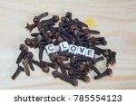 clove block letters in...   Shutterstock . vector #785554123