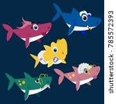 family shark set of colorful... | Shutterstock .eps vector #785572393