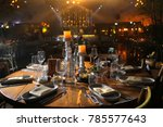 served for a banquet table.... | Shutterstock . vector #785577643