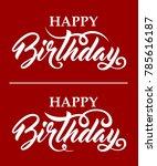 happy birthday text | Shutterstock .eps vector #785616187