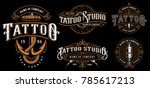 set of vintage tattoo emblems ...   Shutterstock .eps vector #785617213
