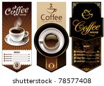 three coffee design templates.... | Shutterstock .eps vector #78577408