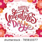 happy valentines day hand drawn ... | Shutterstock .eps vector #785810377