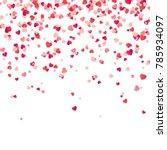 heart confetti. valentines ... | Shutterstock .eps vector #785934097