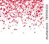 heart confetti. valentines ... | Shutterstock .eps vector #785934103