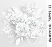 paper flower. white roses cut... | Shutterstock .eps vector #785998483
