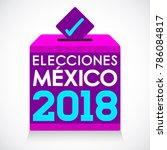 elecciones mexico 2018  mexico... | Shutterstock .eps vector #786084817