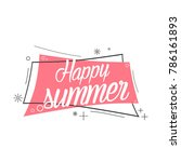 happy summer  beautiful... | Shutterstock .eps vector #786161893