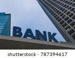 bank building in a financial... | Shutterstock . vector #787394617