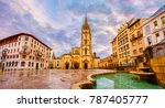 the cathedral of oviedo  spain  ... | Shutterstock . vector #787405777