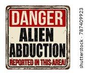 danger alien abduction vintage... | Shutterstock .eps vector #787409923