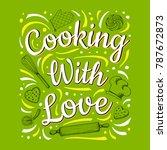 food poster print lettering.... | Shutterstock .eps vector #787672873