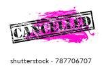 cancelled vintage vector stamp | Shutterstock .eps vector #787706707