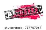 cancelled vintage vector stamp | Shutterstock .eps vector #787707067