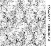 grunge black white. monochrome... | Shutterstock . vector #788099023