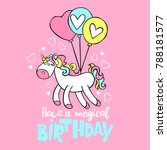 have a magical birthday.... | Shutterstock .eps vector #788181577