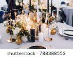closeup of reception table... | Shutterstock . vector #788388553