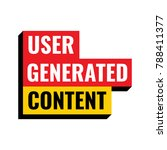user generated content. vector...   Shutterstock .eps vector #788411377