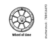 wheel of time. antique wooden... | Shutterstock .eps vector #788416693