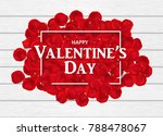 Stock vector heap of red rose petals on the white wooden table rectangle frame and lettering happy valentine s 788478067