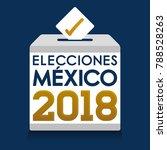 elecciones mexico 2018  mexico... | Shutterstock .eps vector #788528263