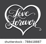 love lettering for love concept ... | Shutterstock .eps vector #788618887