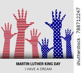 happy martin luther king day ... | Shutterstock .eps vector #788712247