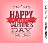 typographic valentines design... | Shutterstock .eps vector #788740597