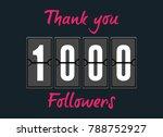 1000 followers . greeting card...   Shutterstock .eps vector #788752927