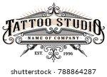 vintage tattoo studio emblem.... | Shutterstock . vector #788864287