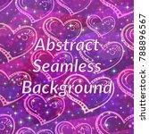 valentine holiday seamless... | Shutterstock .eps vector #788896567