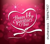 happy valentine's day message... | Shutterstock .eps vector #788967937
