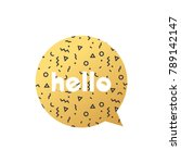 hello lettering message bubble | Shutterstock .eps vector #789142147
