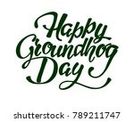 happy groundhog day   hand... | Shutterstock .eps vector #789211747