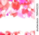 pink hearts bokeh light... | Shutterstock .eps vector #789443233