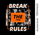 break the rules typography... | Shutterstock .eps vector #789454633