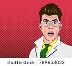 pop art man. shocked scientist. ... | Shutterstock .eps vector #789653023
