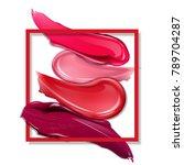 smears lipstick on white... | Shutterstock .eps vector #789704287