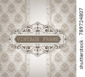 vintage frame with beautiful... | Shutterstock .eps vector #789724807