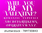 romantic typeface. valentines... | Shutterstock .eps vector #789730843