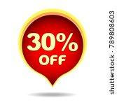 30 percent off speech bubble ... | Shutterstock .eps vector #789808603