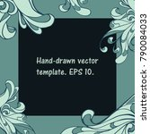 fancy hand drawn square... | Shutterstock .eps vector #790084033
