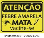 atencao febre amarela mata ...   Shutterstock .eps vector #790221643