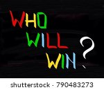 who will win  | Shutterstock . vector #790483273