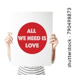 all we need is love placard | Shutterstock . vector #790498873