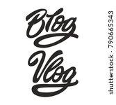 blog vlog. premium handmade... | Shutterstock .eps vector #790665343