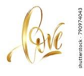 love gold hand drawn brush... | Shutterstock .eps vector #790974043